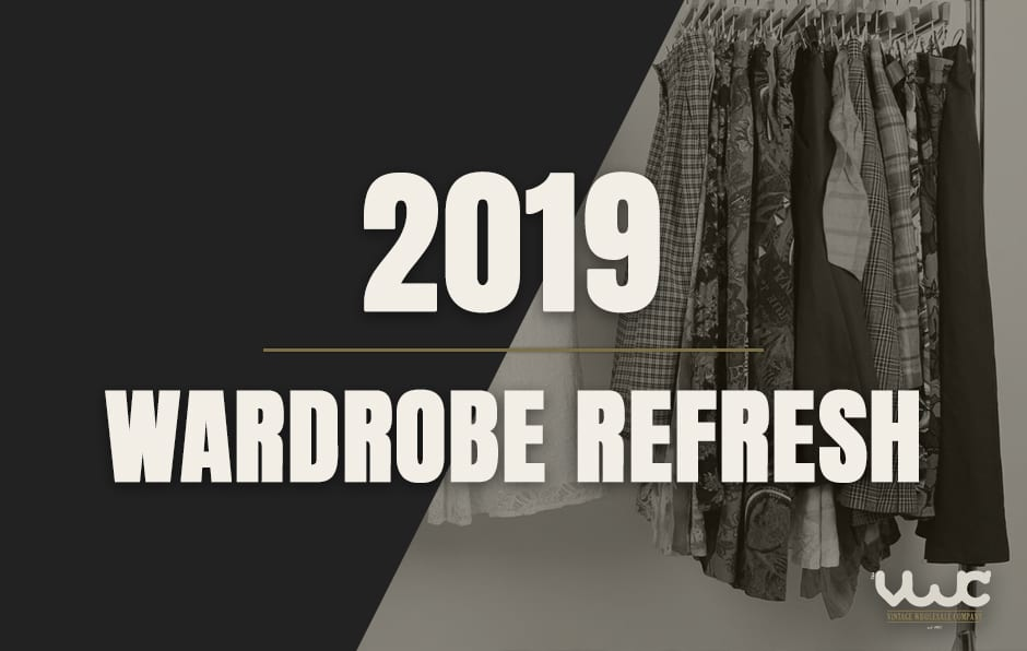 2019 Wardrobe Refresh