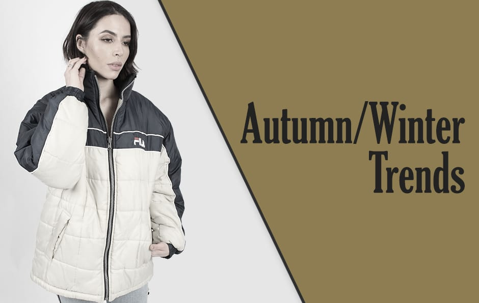 Autumn/Winter Trends